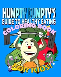 Humpty Dumpty's Guide to Healthy Eating Coloring Book