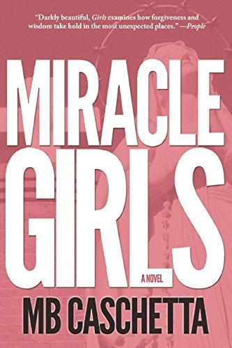 Miracle Girls by MB Caschetta (2014-11-04)