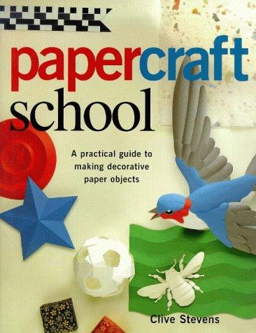 Paper Craft School by Reader's Digest