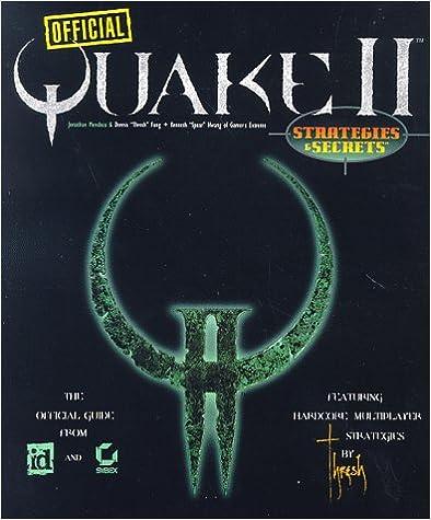 Official Quake II: Strategies & Secrets