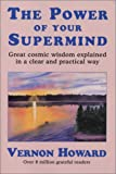 The Power of Your Supermind, Vernon Howard, 0911203516