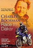 Charley Boorman: Race To Dakar
