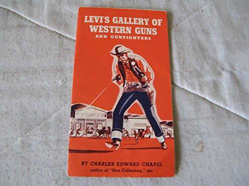 Levi's Gallery of Western Guns and Gunfighters (Circa 1960)