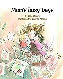#10: Mom's Busy Days