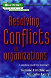 Resolving Conflicts in Organizations, Rennie Fritchie, 1898001456