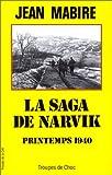 Front cover for the book La Saga de Narvik (Combats au-delà du cercle polaire Printemps 1940) by Jean Mabire