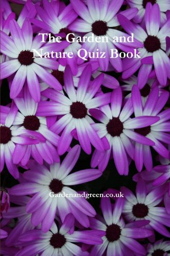 The Garden and Nature Quiz Book by [Gardenandgreen.co.uk]