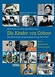 Und wenn sie nicht gestorben sind …  Die Kinder von Golzow: Das Ende einer Langzeitbeobachtung 1961-2007