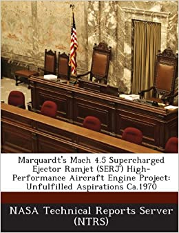 Buy Marquardt's Mach 4 5 Supercharged Ejector Ramjet (Serj