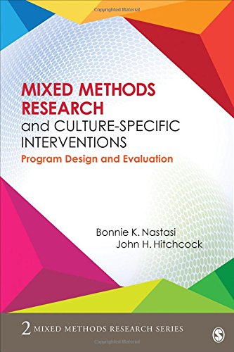 Mixed Methods Research and Culture-Specific Interventions: Program Design and Evaluation (Mixed Methods Research Series)