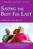 Saving the Best for Last, Renee Fisher and Joyce Kramer, 1440133743