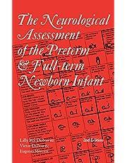 Neurological Assessment of the Preterm and Fullterm Newborn Infant
