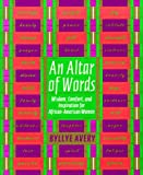 An Altar of Words, Byllye Avery, 0767900790