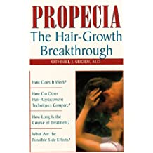 Propecia: The Hair-Growth Breakthrough