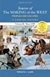 img - for Sources of The Making of the West: Peoples and Cultures, A Concise History: Volume II: Since 1340 book / textbook / text book