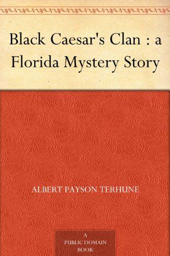 Black Caesar's Clan : a Florida Mystery Story