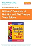 Nutrition Concepts Online for Schlenker: Williams' Essentials of Nutrition and Diet Therapy (User Guide and Access Code), Nix, Staci and Schlenker, Eleanor, 0323068855