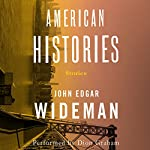 American Histories | John Edgar Wideman