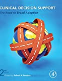 Clinical Decision Support, Second Edition 2nd Edition