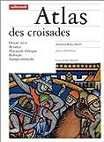 Image de Atlas des croisades (French Edition)