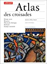 Atlas des croisades par Riley-Smith