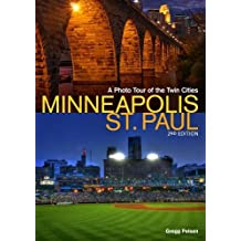 Minneapolis-St. Paul: A Photo Tour of the Twin Cities