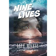 Nine Lives: Is Kate running out of time? (Jaye's Murder Mystery Series 'Lives' Book 1)
