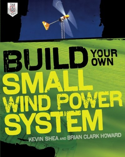 Power Turbines Wind - Build Your Own Small Wind Power System