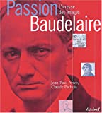 Passion Baudelaire : L'Ivresse des images