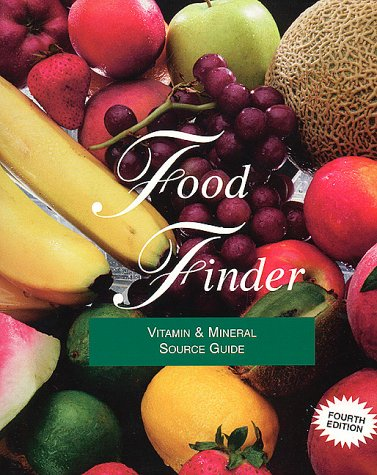 Food Finder Food Sources Of Vitamins And Minerals Hands Elizabeth S 9780940071162 Amazon Com Books