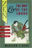 Zen and the Way of the Sword, Winston L. King, 0195068106