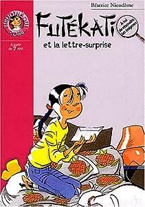 """Afficher """"Les énigmes de Futékati. Futékati et la lettre-surprise"""""""