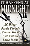 img - for It Happens at Midnight by Grant, Vanessa, Sheedy, E. C., Spidle, Bonnie, Whitiker, Gai (2013) Paperback book / textbook / text book