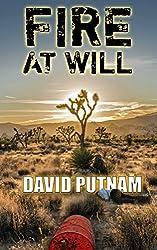 Fire at Will: A Bad Bill Novel (Bad Bill Series Book 1)