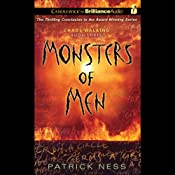 Monsters of Men: Chaos Walking, Book 3 | Patrick Ness