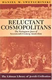 Reluctant Cosmopolitans, Daniel M. Swetschinski, 1904113125