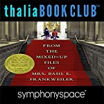 Thalia Kids' Book Club: From the Mixed-Up Files of Mrs. Basil E. Frankweiler - 50th Anniversary | E. L. Konigsburg