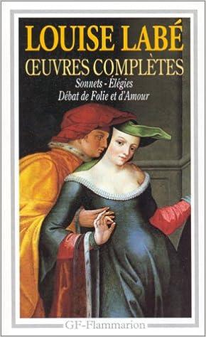 Livre gratuits Oeuvres complètes : sonnets-élégies, débat de folie et d'amour, poésies epub, pdf