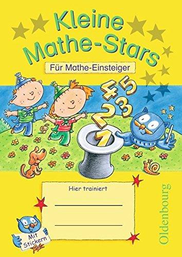 Mathe-Stars - Vorkurs: 1. Schuljahr - Kleine Mathe-Stars: Für Mathe-Einsteiger. Übungsheft. Mit Lösungen