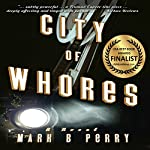 City of Whores | Mark B. Perry