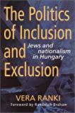 The Politics of Inclusion and Exclusion, Vera Ranki, 0841914028