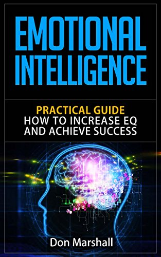 Emotional intelligence practical guide how to increase eq and emotional intelligence practical guide how to increase eq and achieve success emotional mastery fandeluxe Images