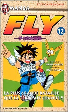 En ligne téléchargement Fly, tome12 : La Plus Grande Bataille que la terre ait connue ! ! ! epub pdf