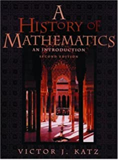Edition by Katz 3rd 2008 third 3rd Edition Victor J. A History of Mathematics