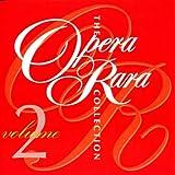 Opera Rara Collection Vol. 2