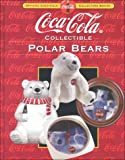 Coca-Cola Collectible Polar Bears