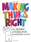 Making Things Right, Jeannine Timko Leichner, 0879733519