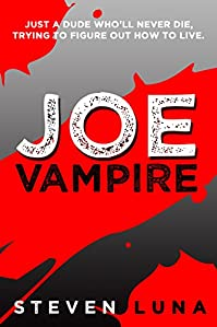 Joe Vampire by Steven Luna ebook deal