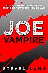 Joe Vampire by Steven Luna ebook deal