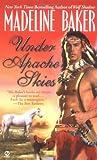 Under Apache Skies